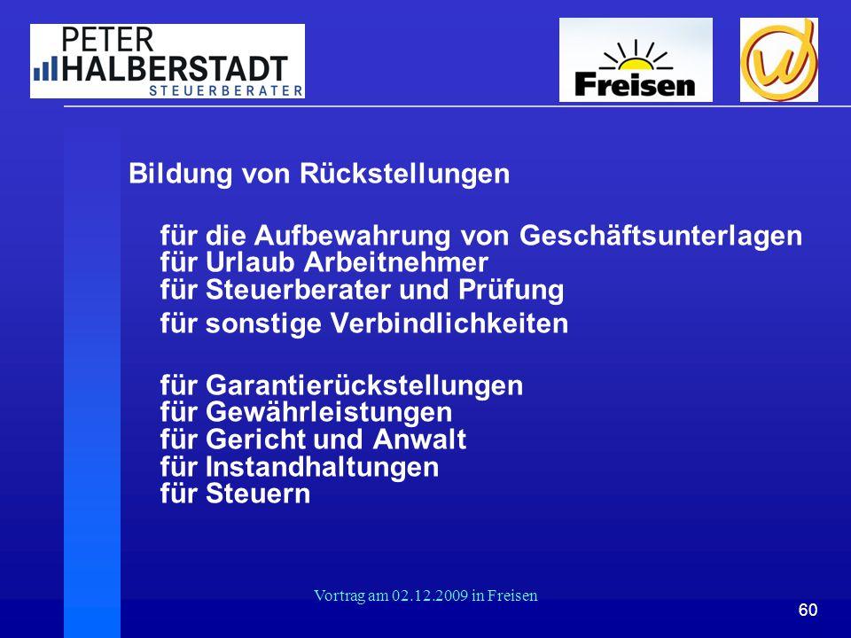 60 Vortrag am 02.12.2009 in Freisen Bildung von Rückstellungen für die Aufbewahrung von Geschäftsunterlagen für Urlaub Arbeitnehmer für Steuerberater