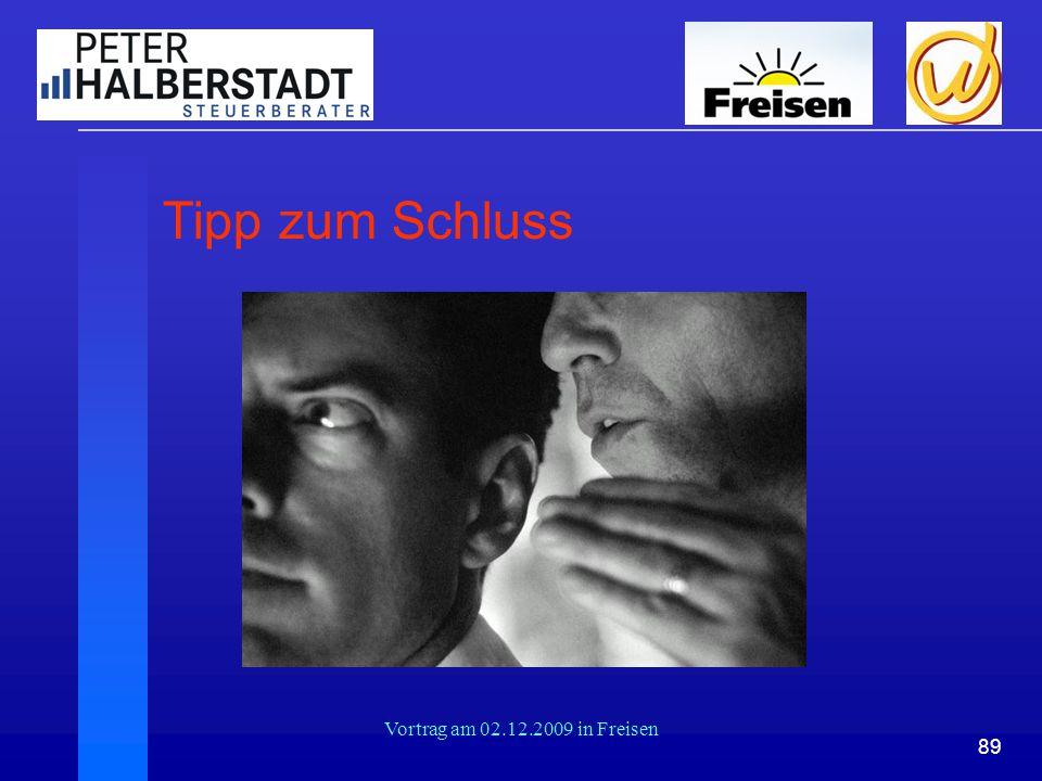89 Vortrag am 02.12.2009 in Freisen Tipp zum Schluss