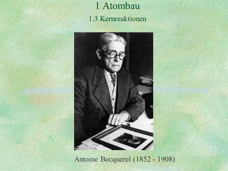 Antoine Becquerel (1852 - 1908)
