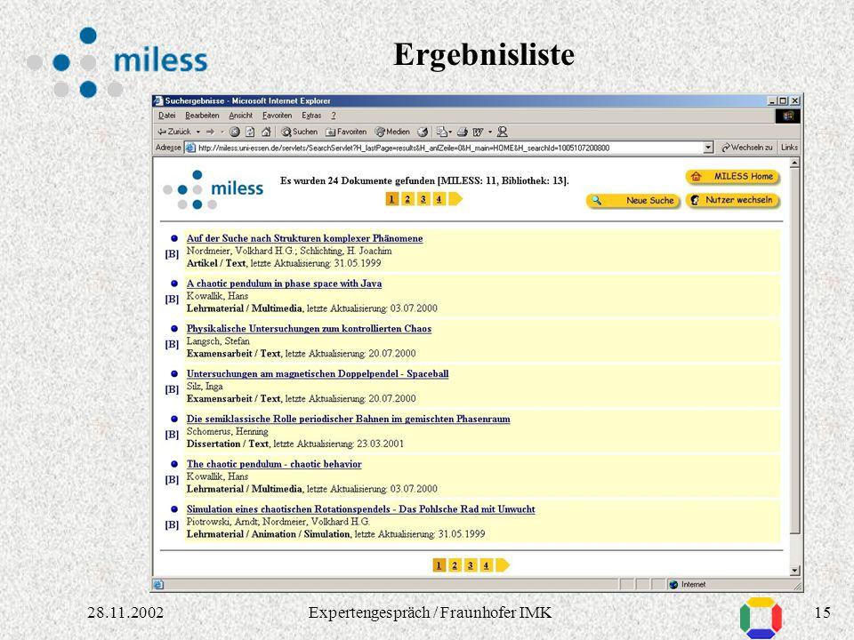 1428.11.2002Expertengespräch / Fraunhofer IMK Allgemeine u. fachspezifische Suchmasken
