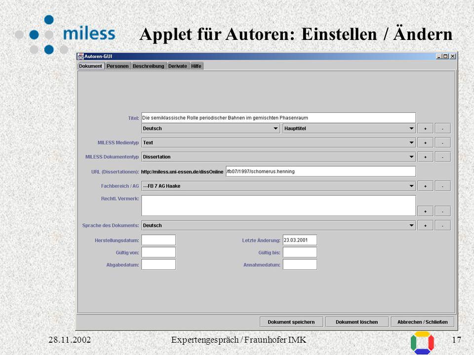 1628.11.2002Expertengespräch / Fraunhofer IMK Dokumenten-Metadaten