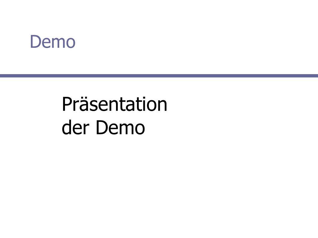 Demo Präsentation der Demo