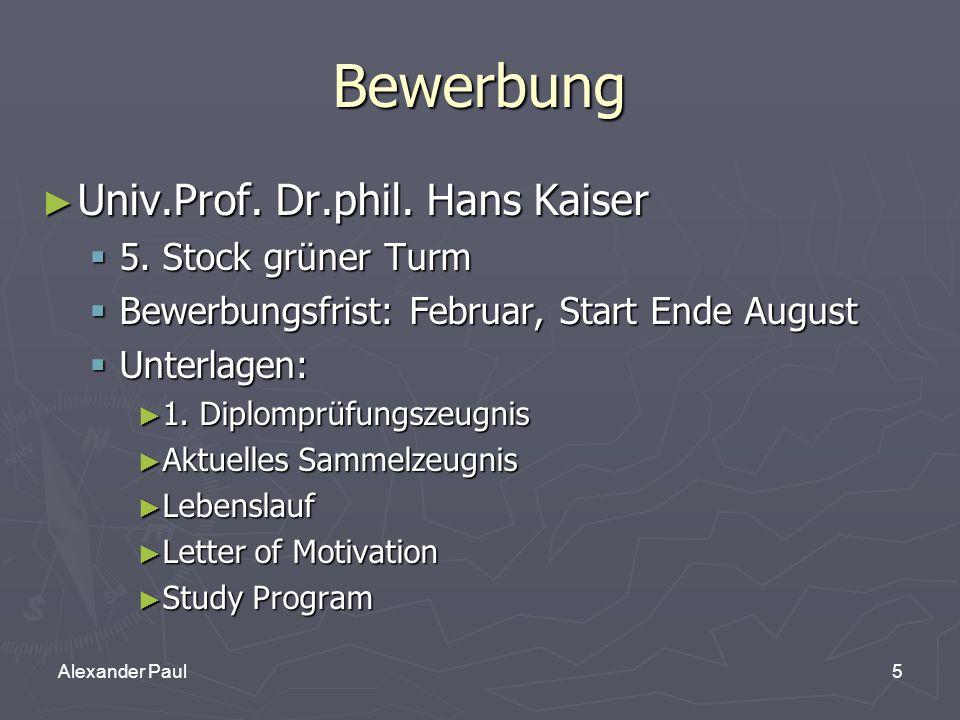 5Alexander Paul Bewerbung ► Univ.Prof. Dr.phil. Hans Kaiser  5.