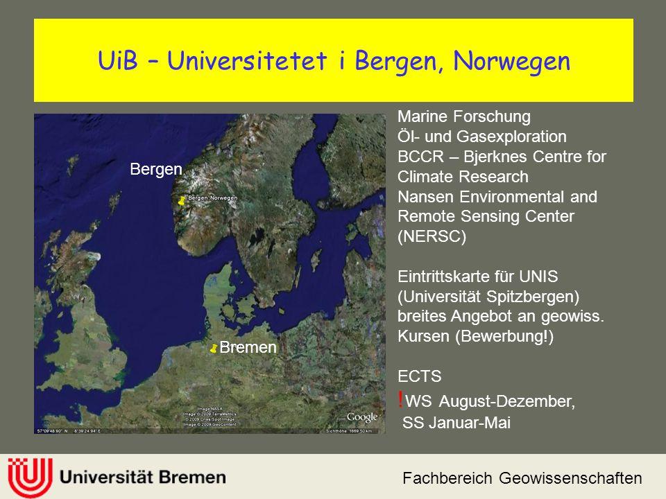 Fachbereich Geowissenschaften UiB – Universitetet i Bergen, Norwegen Bremen Bergen Marine Forschung Öl- und Gasexploration BCCR – Bjerknes Centre for
