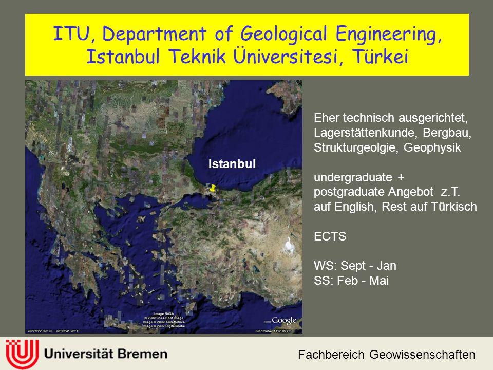Fachbereich Geowissenschaften ITU, Department of Geological Engineering, Istanbul Teknik Üniversitesi, Türkei Istanbul Eher technisch ausgerichtet, La