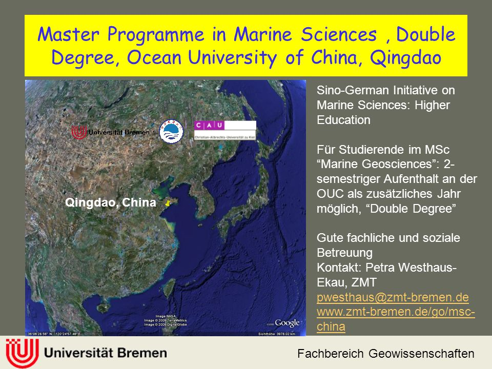 Master Programme in Marine Sciences, Double Degree, Ocean University of China, Qingdao Fachbereich Geowissenschaften Qingdao, China Sino-German Initia