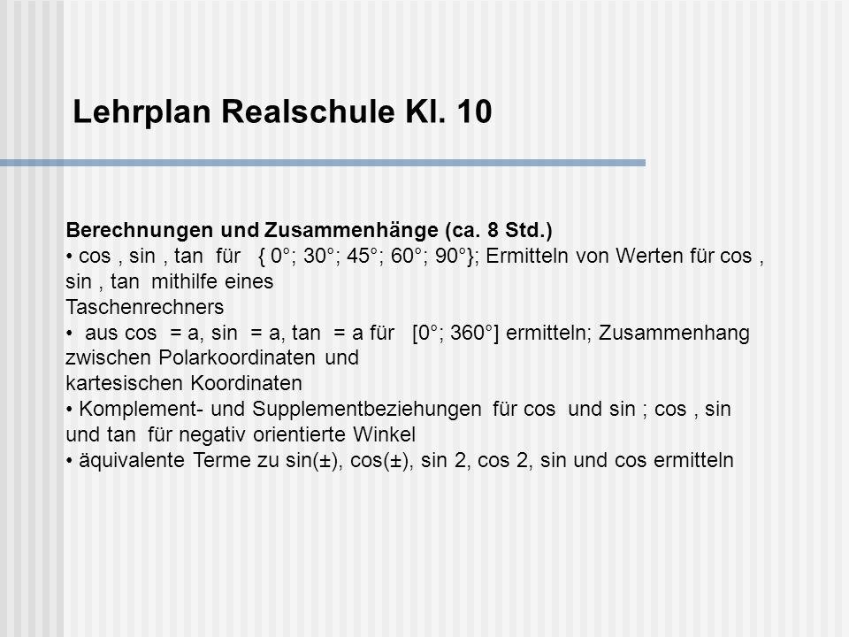Lehrplan Realschule Kl. 10 Berechnungen und Zusammenhänge (ca.