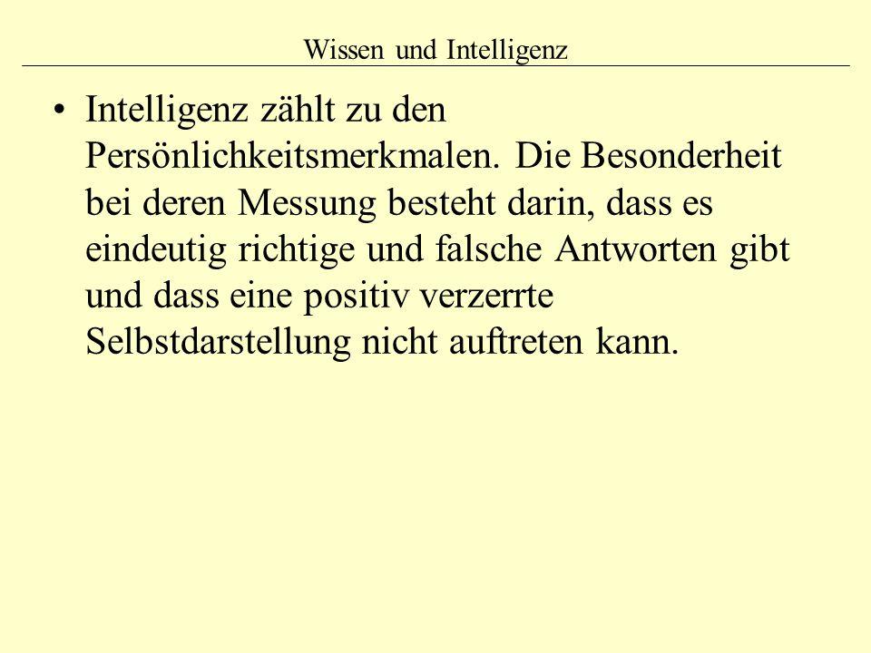 Wissen und Intelligenz Intelligenz zählt zu den Persönlichkeitsmerkmalen.