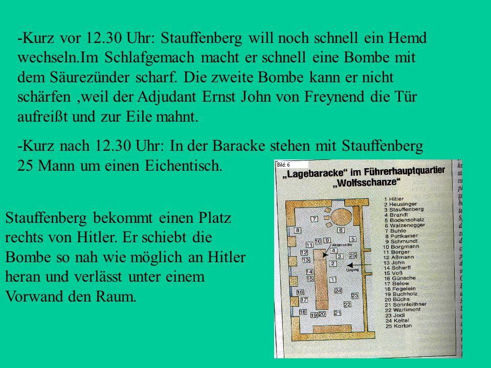 Ablauf des 20. Juli - Vorabend: Bei der Abschlussbesprechung erfahren sie, dass die Bombe am nächsten Tag gezündet werden soll. - 6.00 Uhr: Stauffenbe
