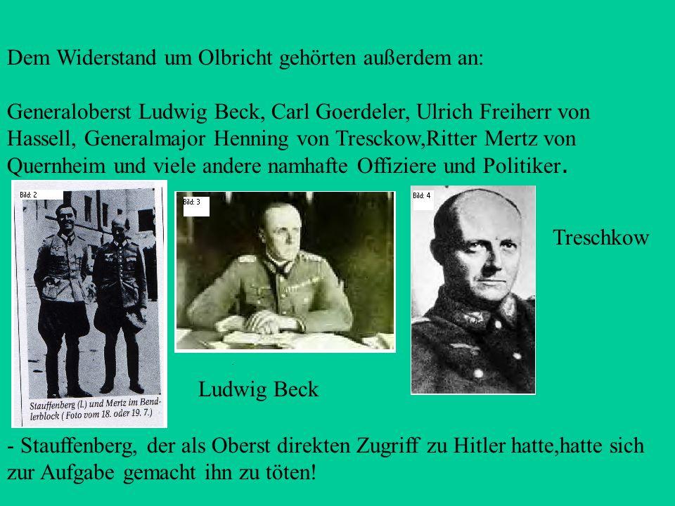 Dieser Deckname war eigentlich von Hitler erfunden worden um einen möglichen Aufstand der Zwangsarbeiter niederzuschlagen. Stauffenberg wurde in den J