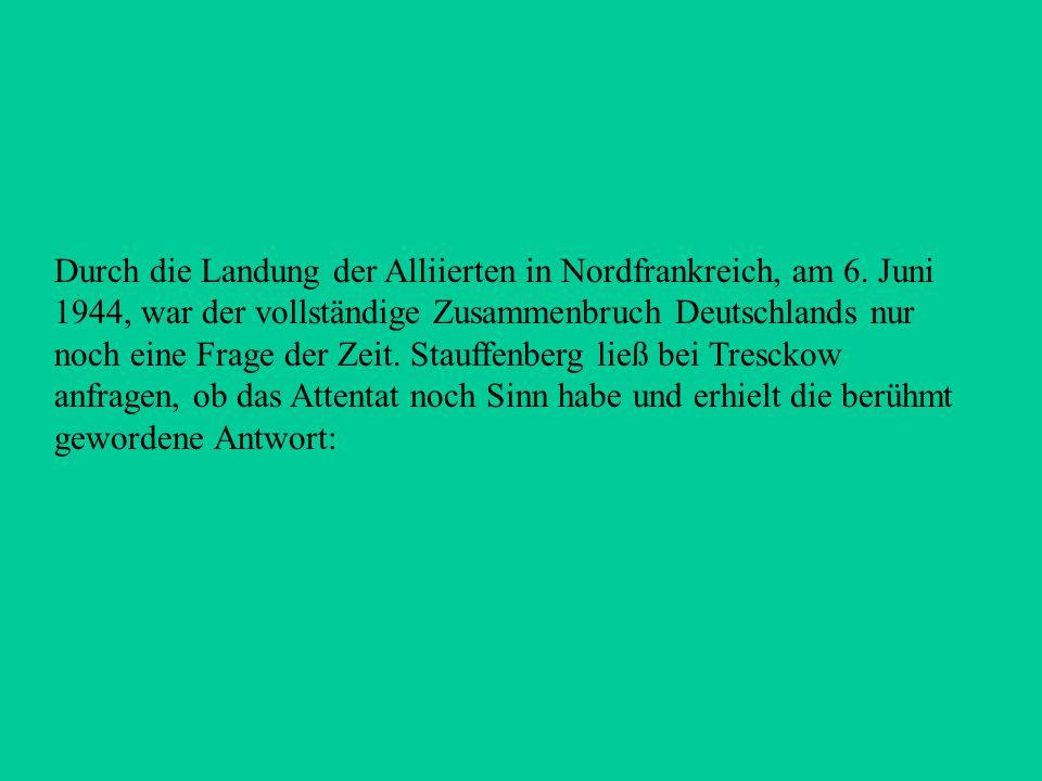 Dem Widerstand um Olbricht gehörten außerdem an: Generaloberst Ludwig Beck, Carl Goerdeler, Ulrich Freiherr von Hassell, Generalmajor Henning von Tres