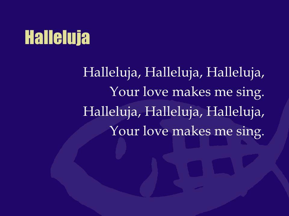 Singt dem Herrn und lobt ihn Der dir alle deine Sünden vergibt, der deine Schuld dir nimmt, weil er dich liebt und der dein Leben vom Verderben erlöst, lobet ihn!