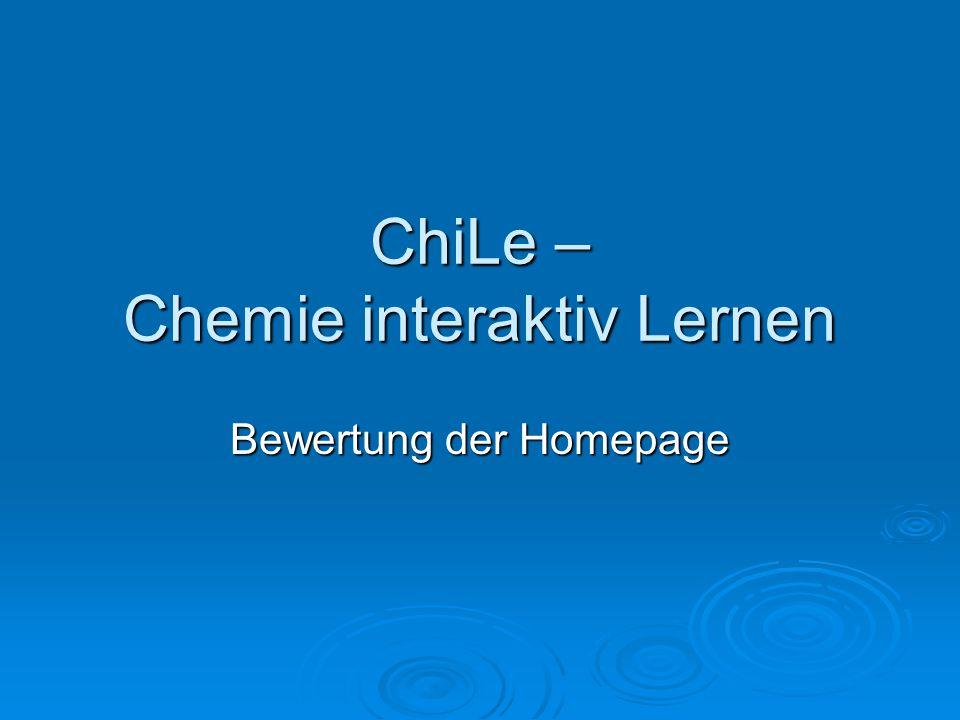 ChiLe – Chemie interaktiv Lernen Bewertung der Homepage