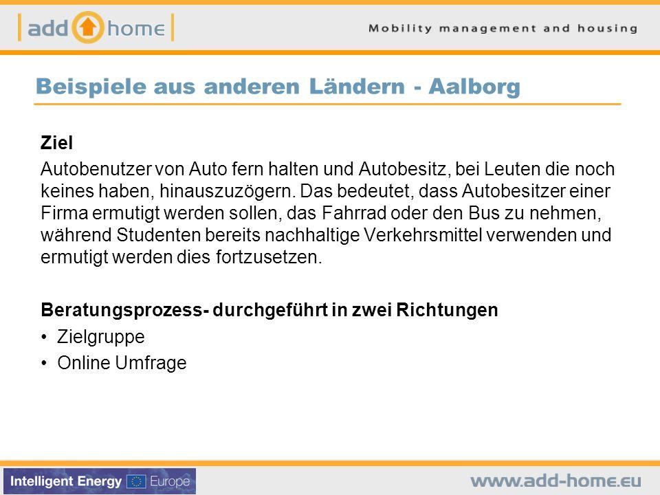 Beispiele aus anderen Ländern - Aalborg Ziel Autobenutzer von Auto fern halten und Autobesitz, bei Leuten die noch keines haben, hinauszuzögern.