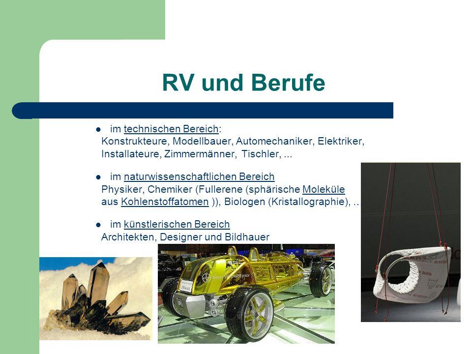RV und Berufe im technischen Bereich: Konstrukteure, Modellbauer, Automechaniker, Elektriker, Installateure, Zimmermänner, Tischler,...