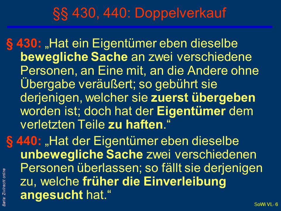SoWi VL- 17 Barta: Zivilrecht online Reugeld – Storno: §§ 909 - 911 ABGB qReugeld = Entgelt für Einräumung eines vertraglichen (!) Rücktrittsrechts qReugeld wird statt (!) der V-Erfüllung entrichtet; Wahlrecht .