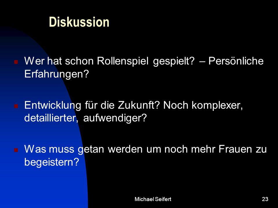 Michael Seifert23 Diskussion Wer hat schon Rollenspiel gespielt.