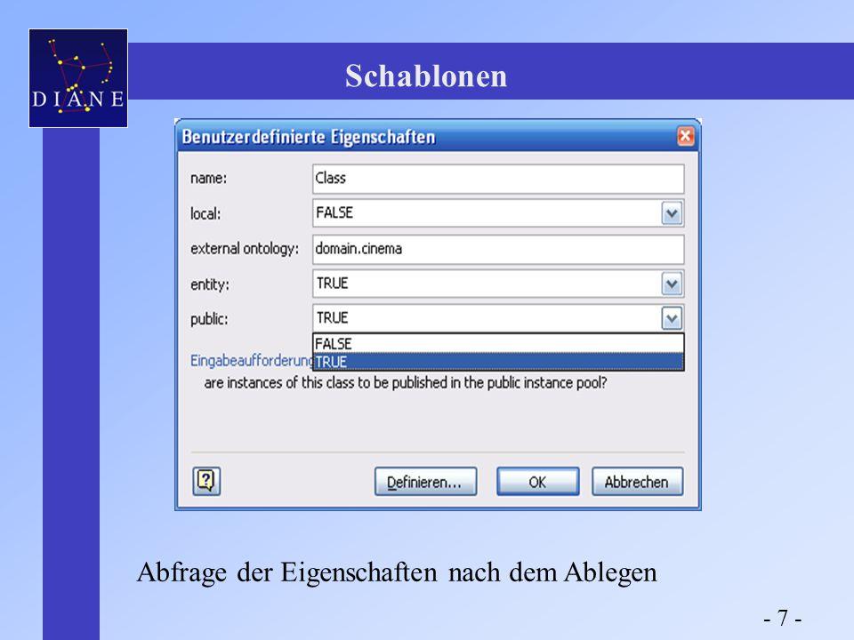 Abfrage der Eigenschaften nach dem Ablegen Schablonen - 7 -