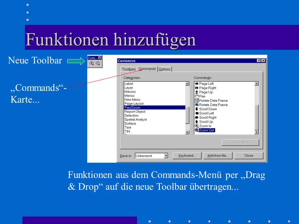 """Funktionen hinzufügen Neue Toolbar """"Commands - Karte..."""