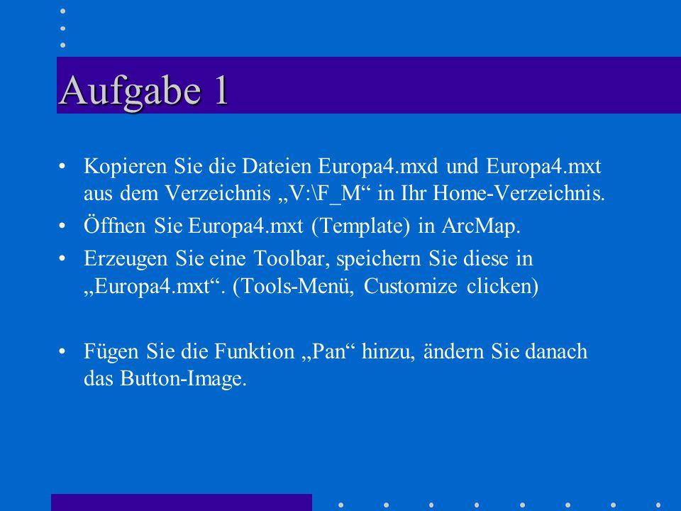 """Aufgabe 1 Kopieren Sie die Dateien Europa4.mxd und Europa4.mxt aus dem Verzeichnis """"V:\F_M in Ihr Home-Verzeichnis."""