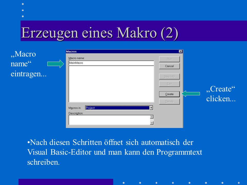 """Erzeugen eines Makro (2) """"Macro name eintragen..."""