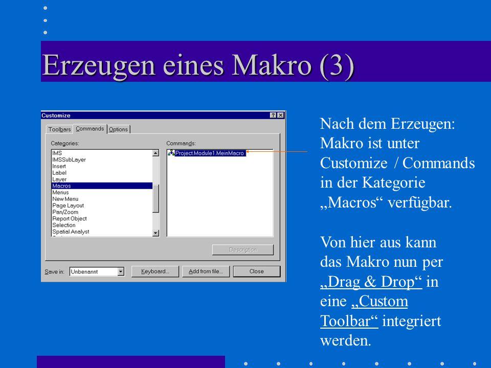"""Erzeugen eines Makro (3) Nach dem Erzeugen: Makro ist unter Customize / Commands in der Kategorie """"Macros verfügbar."""