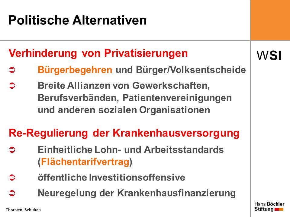 WSI Thorsten Schulten Politische Alternativen Verhinderung von Privatisierungen  Bürgerbegehren und Bürger/Volksentscheide  Breite Allianzen von Gew