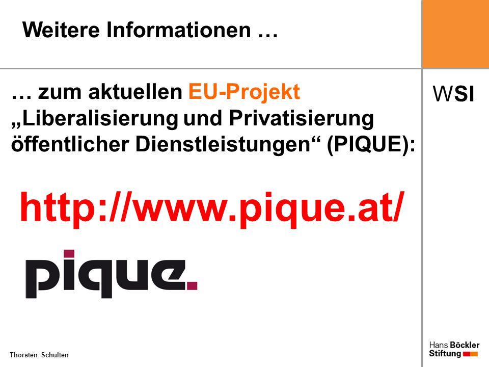 """WSI Thorsten Schulten http://www.pique.at/ Weitere Informationen … … zum aktuellen EU-Projekt """"Liberalisierung und Privatisierung öffentlicher Dienstl"""