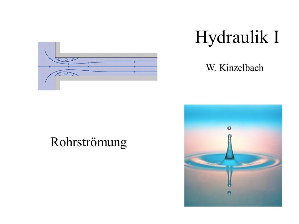 Hydraulik I Rohrströmung W. Kinzelbach