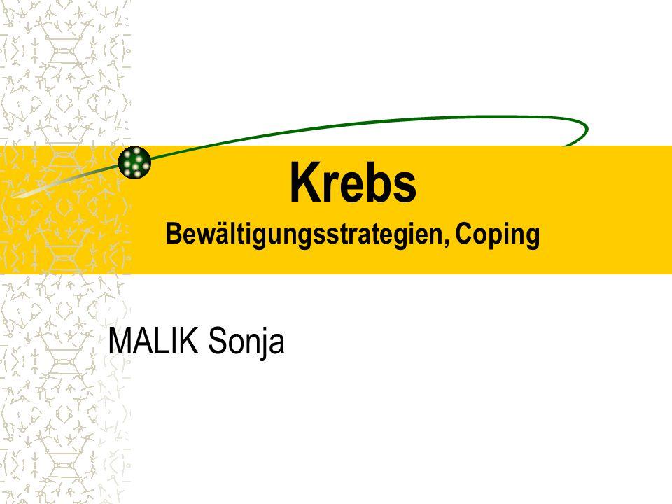 Krebs Bewältigungsstrategien, Coping MALIK Sonja