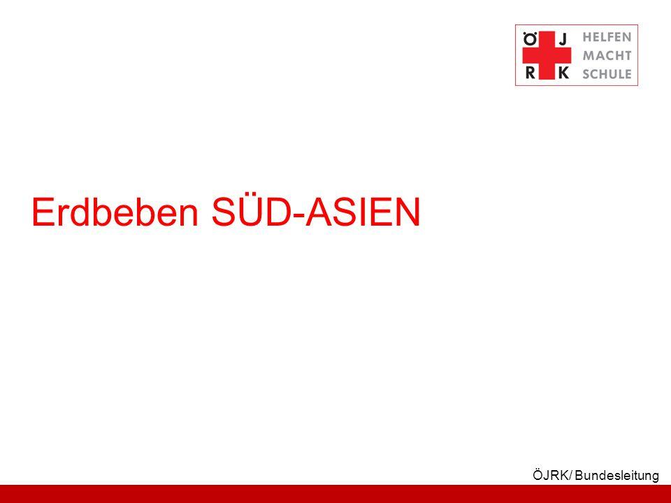 ÖJRK/ Bundesleitung Erdbeben SÜD-ASIEN