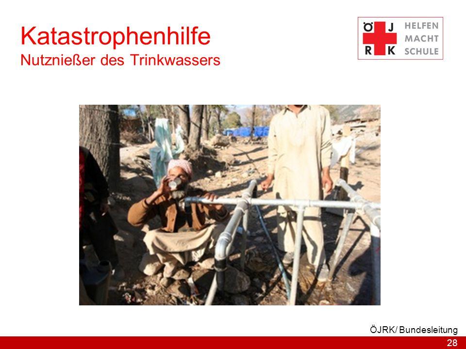 28 ÖJRK/ Bundesleitung Katastrophenhilfe Nutznießer des Trinkwassers
