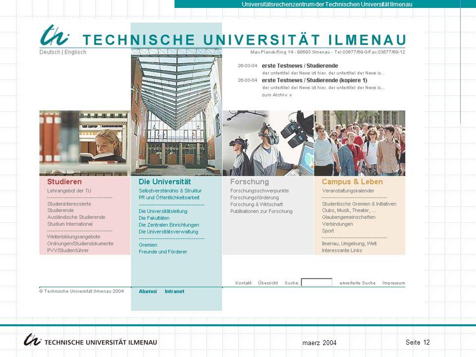 Universitätsrechenzentrum der Technischen Universität Ilmenau maerz 2004 Seite 12