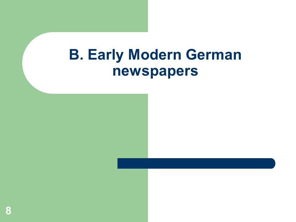 8 B. Early Modern German newspapers