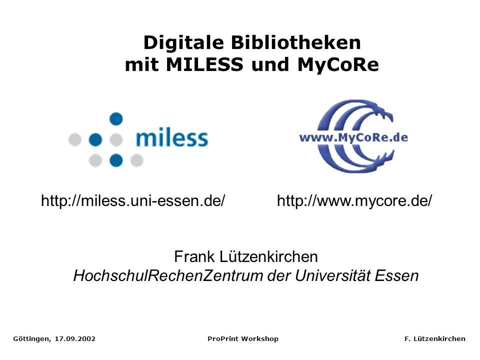 Göttingen, 17.09.2002 ProPrint Workshop F. Lützenkirchen Dissertation in verschiedenen Formaten