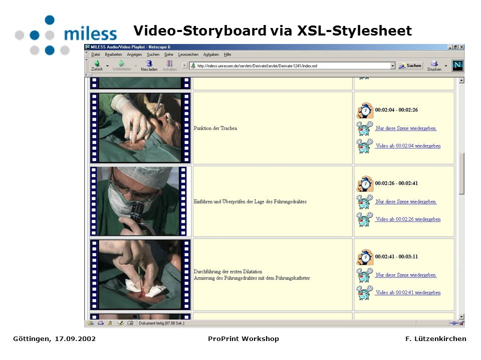 Göttingen, 17.09.2002 ProPrint Workshop F. Lützenkirchen Video-Storyboard via XSL-Stylesheet