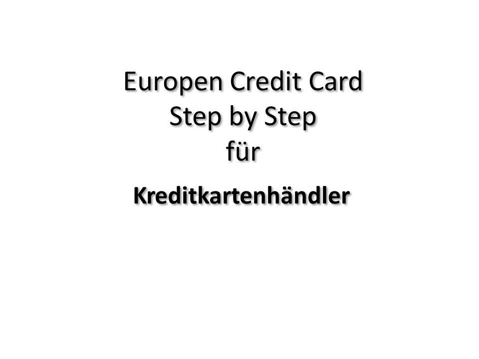 Europen Credit Card Step by Step für Kreditkartenhändler