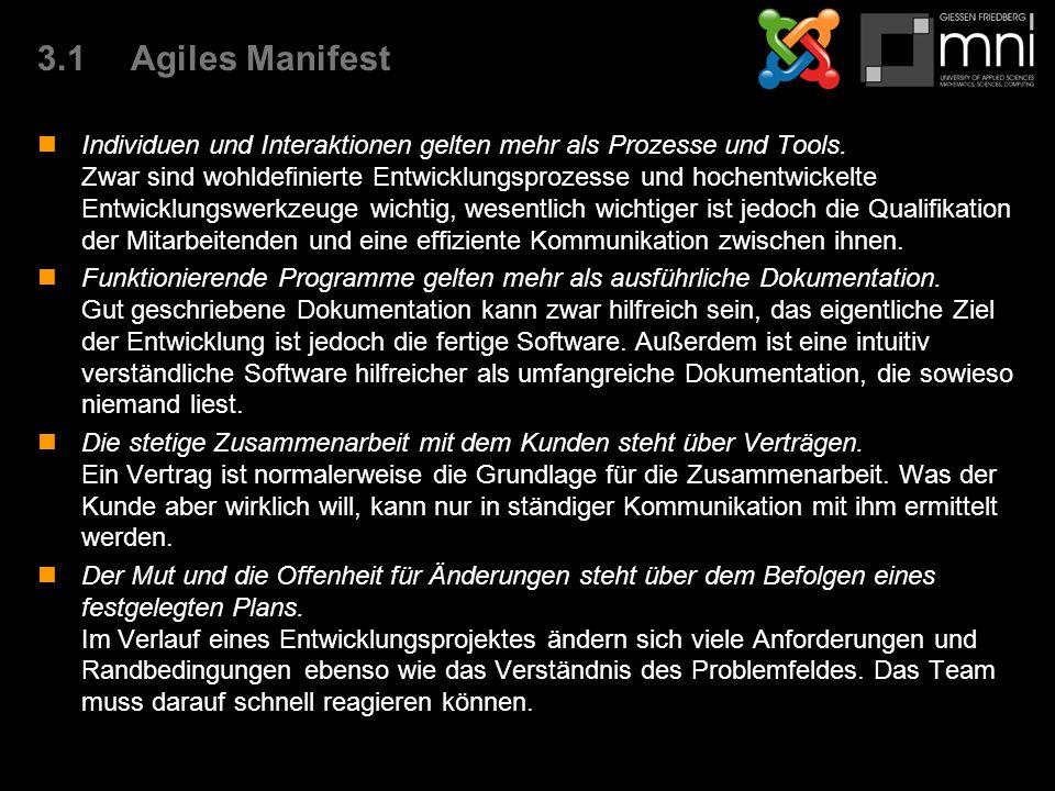 3.1Agiles Manifest Individuen und Interaktionen gelten mehr als Prozesse und Tools.