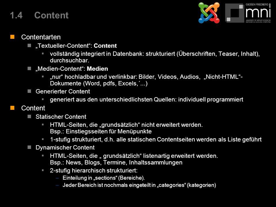 "1.4Content Contentarten ""Textueller-Content : Content  vollständig integriert in Datenbank: strukturiert (Überschriften, Teaser, Inhalt), durchsuchbar."