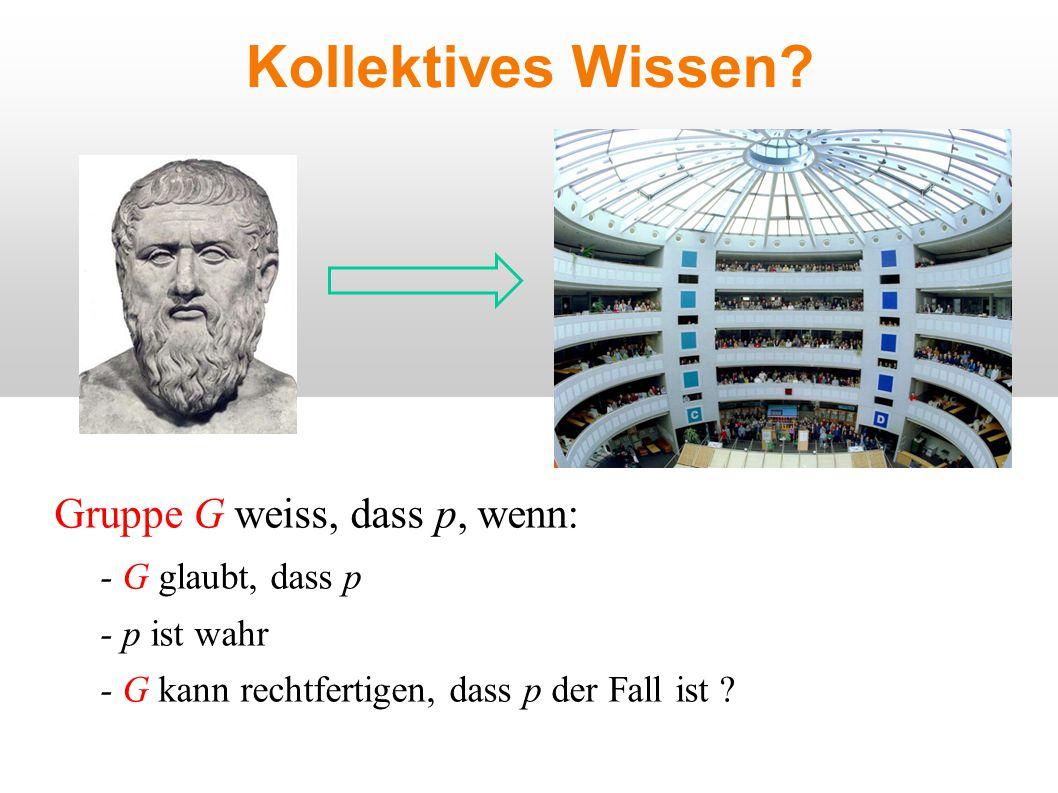 Kollektives Wissen.
