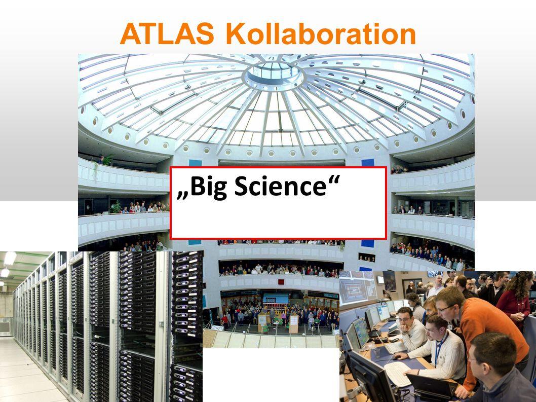 "ATLAS Kollaboration ""Big Science"