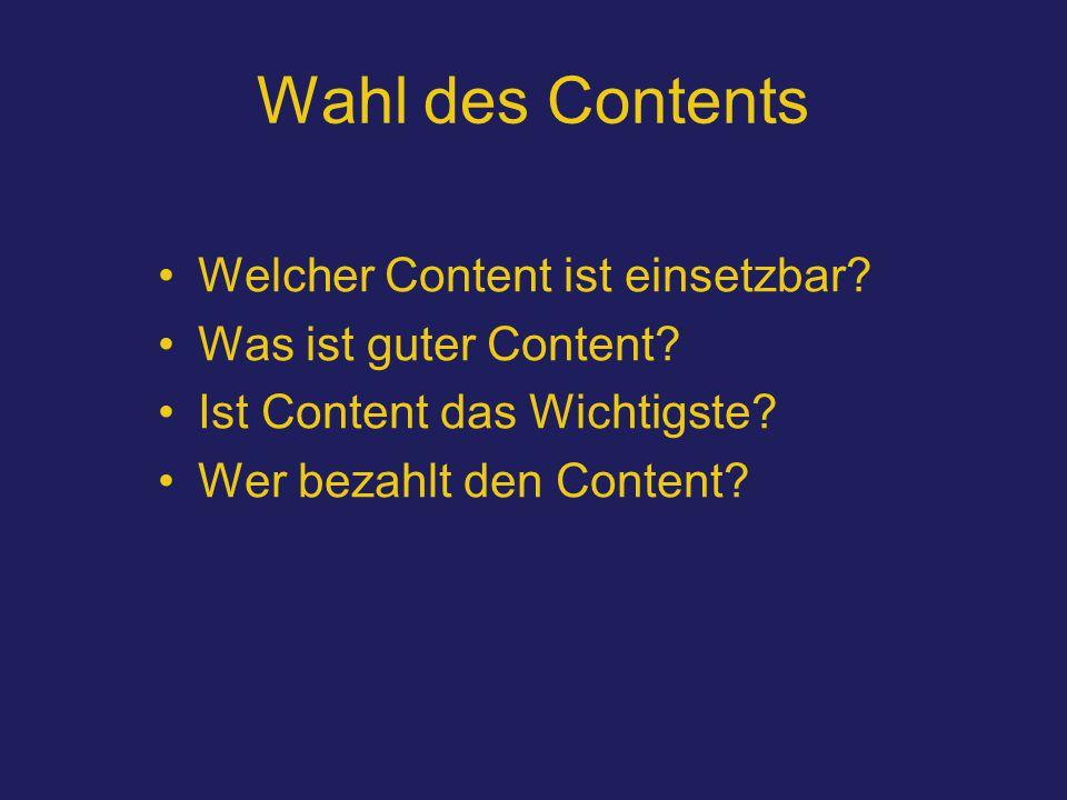 Wahl des Contents Welcher Content ist einsetzbar. Was ist guter Content.