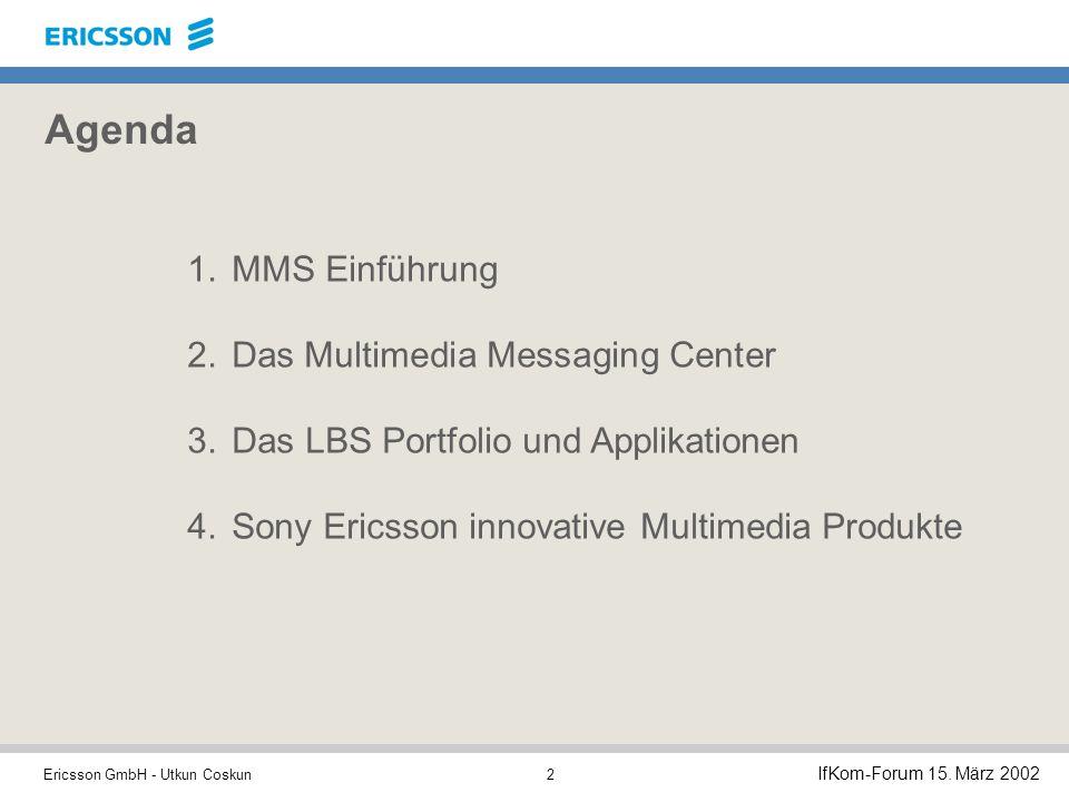 Ericsson GmbH - Utkun Coskun IfKom-Forum 15.