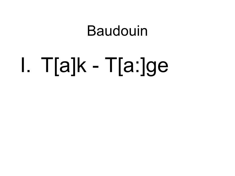 Baudouin I.T[a]k - T[a:]ge
