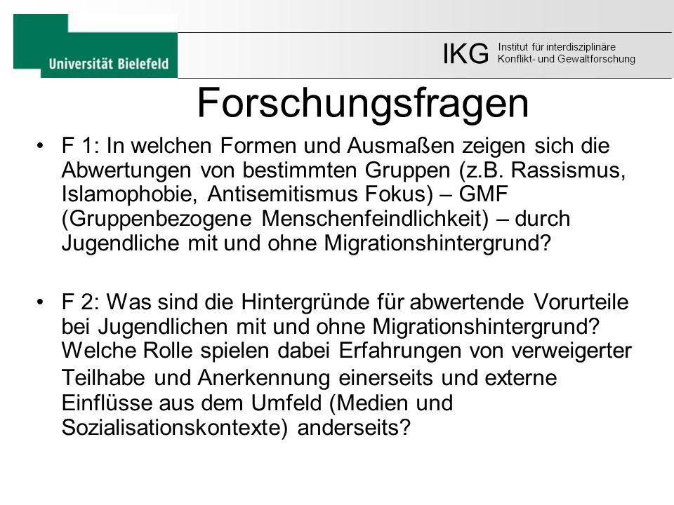Forschungsfragen F 1: In welchen Formen und Ausmaßen zeigen sich die Abwertungen von bestimmten Gruppen (z.B. Rassismus, Islamophobie, Antisemitismus