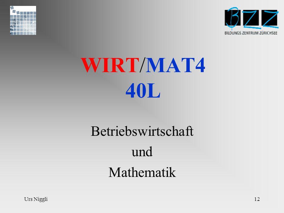 Urs Niggli11 Mathematik 3 Teil 3 Probleme aus dem wirtschaftlichen Bereich mit Hilfe der Mathematik erklären und lösen.
