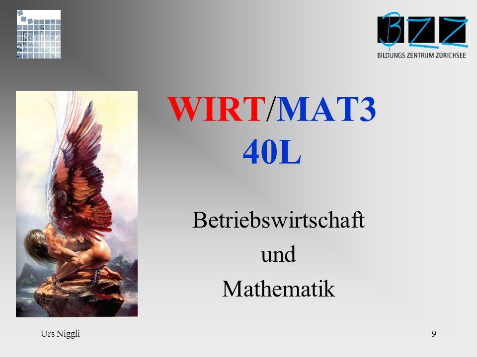Urs Niggli9 WIRT/MAT3 40L Betriebswirtschaft und Mathematik
