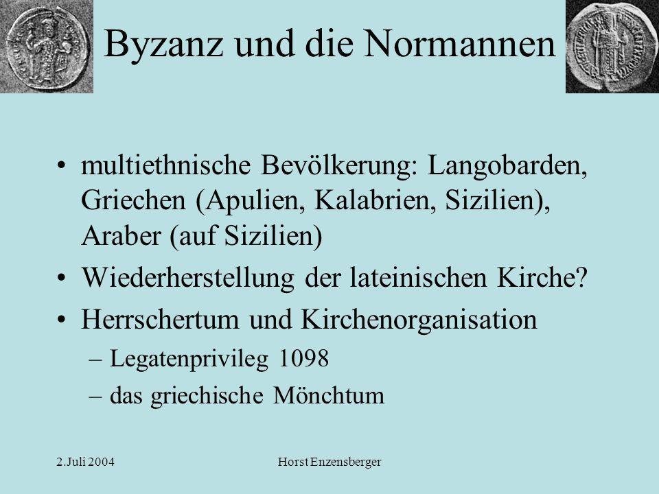 2.Juli 2004Horst Enzensberger Roger II., Bleibulle 1144 Recto griechische Umschrift, verso lateinisch + griechische Aufschrift Byzanz und die Normannen