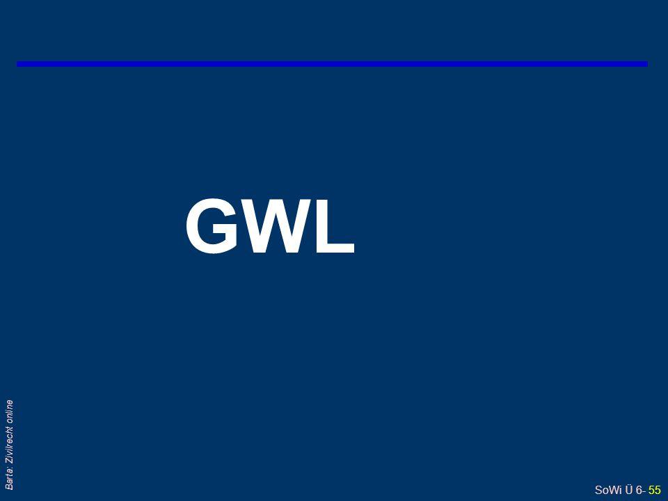 SoWi Ü 6- 55 Barta: Zivilrecht online GWL
