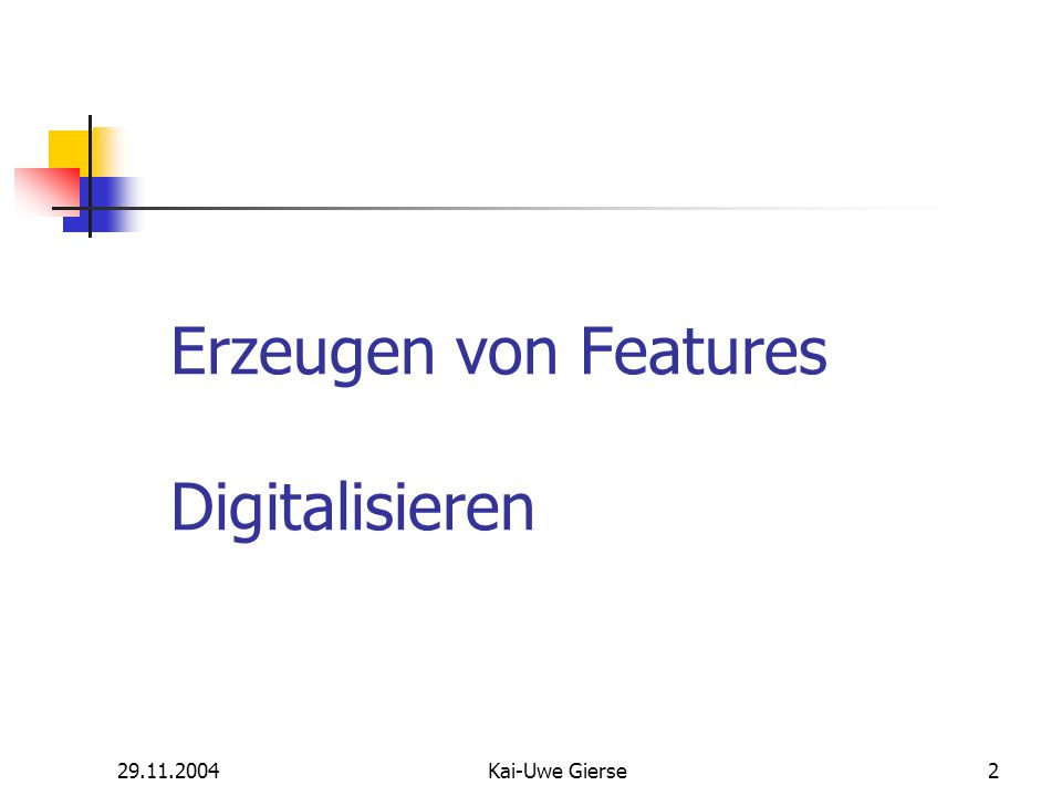 29.11.2004Kai-Uwe Gierse43 Sketch Tool Context Menu Konstruktion eines Segments, das unter einem bestimmten Winkel zu einem bereits bestehenden Segment verläuft - Segment definiert Nullrichtung - positive Winkel gegen den Uhrzeigersinn